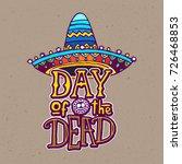 dia de los muertos   day of the ... | Shutterstock .eps vector #726468853