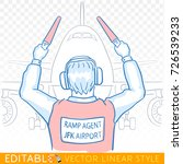 ramp agent marshaling aircraft. ... | Shutterstock .eps vector #726539233