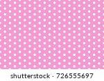 pink polka dot pattern vector   ... | Shutterstock .eps vector #726555697