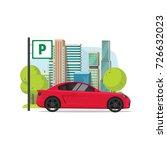 car parked near city... | Shutterstock . vector #726632023