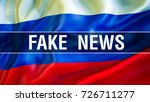 fake news. russian news.... | Shutterstock . vector #726711277