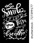 smile  it let your teeth... | Shutterstock .eps vector #727399177