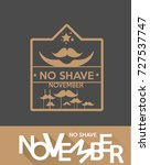no shave november label 1 | Shutterstock .eps vector #727537747