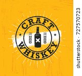 craft whiskey local spirit... | Shutterstock .eps vector #727570723