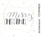 lettering with merry christmas. ... | Shutterstock .eps vector #727694833