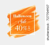halloween sale 40  off sign... | Shutterstock .eps vector #727704937