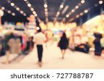 blurred image of shopping mall... | Shutterstock . vector #727788787