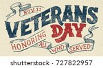 veterans day  honoring all who... | Shutterstock .eps vector #727822957