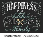 happiness is a kitchen full of... | Shutterstock .eps vector #727823023