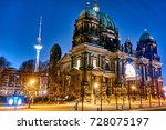 Stock photo berlin cathedral or berliner dom at night berlin germany 728075197