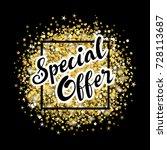 special offer lettering label... | Shutterstock .eps vector #728113687