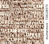 coffee. abstract coffee pattern ... | Shutterstock .eps vector #728128573