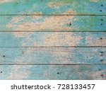 the old blue woods are crumbly...   Shutterstock . vector #728133457