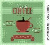 fresh coffee retro vector... | Shutterstock .eps vector #728245897