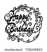 happy birthday hand lettering... | Shutterstock .eps vector #728249833