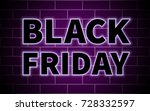 black friday illuminated black... | Shutterstock .eps vector #728332597
