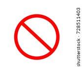 prohibition   forbidden sign....   Shutterstock .eps vector #728511403