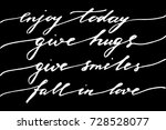phrases quotes inspirational...   Shutterstock .eps vector #728528077