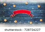 christmas background with... | Shutterstock . vector #728726227