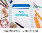 open enrollment. white office... | Shutterstock . vector #728821123