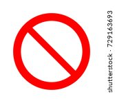 forbidden sign vector icon. | Shutterstock .eps vector #729163693