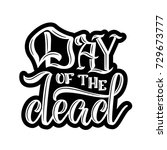 day of the dead. hand sketched... | Shutterstock .eps vector #729673777