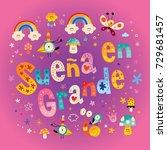 suena en grande   dream big in... | Shutterstock .eps vector #729681457