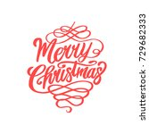 handdrawn merry christmas card... | Shutterstock .eps vector #729682333