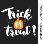 halloween phrase trick or treat ... | Shutterstock .eps vector #729840067