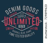 denim typography  tee shirt... | Shutterstock .eps vector #729899623