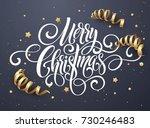 merry christmas handwriting... | Shutterstock .eps vector #730246483