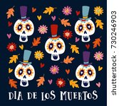 dia de los muertos greeting... | Shutterstock .eps vector #730246903