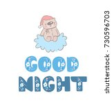 good night inscription and cute ... | Shutterstock .eps vector #730596703