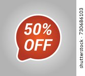 50  off discount sticker. sale... | Shutterstock .eps vector #730686103