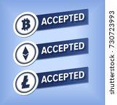bitcoin  litecoin accepted here ... | Shutterstock .eps vector #730723993