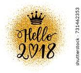 vector hand drawn hello 2018... | Shutterstock .eps vector #731462353