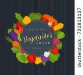 vegetables background. healthy... | Shutterstock .eps vector #731813137