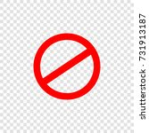 prohibition sign icon. vector.... | Shutterstock .eps vector #731913187
