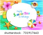 enjoy summer time in holidays... | Shutterstock .eps vector #731917663