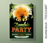 halloween zombie party flyer... | Shutterstock .eps vector #732121687