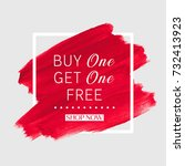 buy 1 get 1 free sale text over ... | Shutterstock .eps vector #732413923