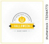 happy halloween badge  sticker  ... | Shutterstock .eps vector #732464773