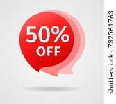 discount sticker with 50  off.... | Shutterstock .eps vector #732561763