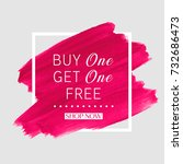buy 1 get 1 free sale text over ... | Shutterstock .eps vector #732686473