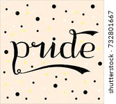 pride word custom vector... | Shutterstock .eps vector #732801667