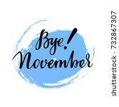 card with phrase bye november...   Shutterstock .eps vector #732867307