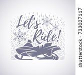 snowmobiling. let's ride ... | Shutterstock .eps vector #733027117