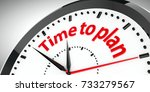 black clock with time to plan...   Shutterstock . vector #733279567