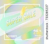 super sale 25  off discount... | Shutterstock .eps vector #733285237