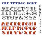 classic tattoo font   Shutterstock .eps vector #73350190